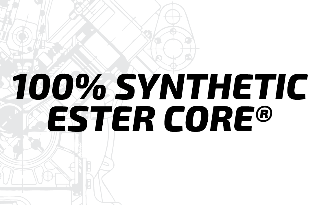 100% SYNTHETIC ESTER CORE®