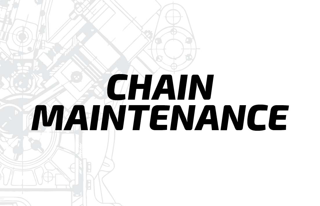 Chain Maintenance