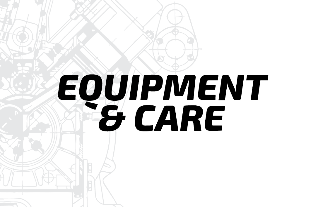 Equipment & Care